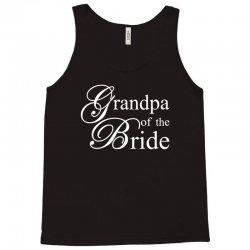 Grandpa of the bride Tank Top | Artistshot