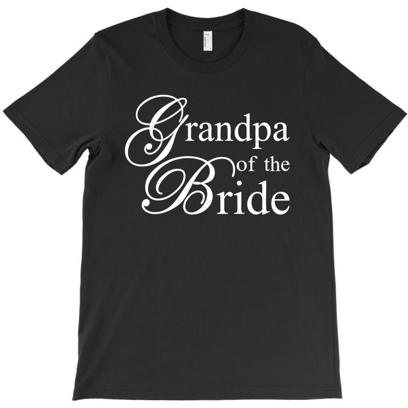 Grandpa Of The Bride T-shirt | Artistshot