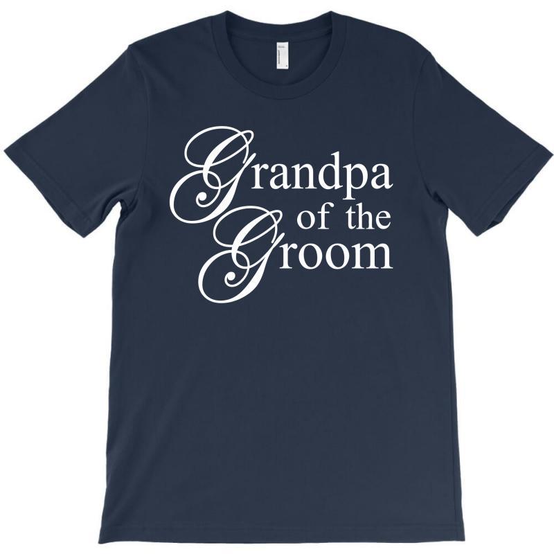 Grandpa Of The Groom T-shirt | Artistshot