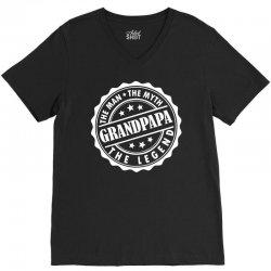 Grandpapa The Man The Myth The Legend V-Neck Tee   Artistshot