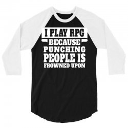 I Play Guitar Rpg Punching People Is Frowned Upon 3/4 Sleeve Shirt | Artistshot