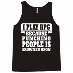 I Play Guitar Rpg Punching People Is Frowned Upon Tank Top | Artistshot