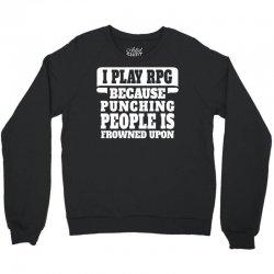 I Play Guitar Rpg Punching People Is Frowned Upon Crewneck Sweatshirt | Artistshot
