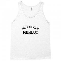 you had me at merlot Tank Top | Artistshot