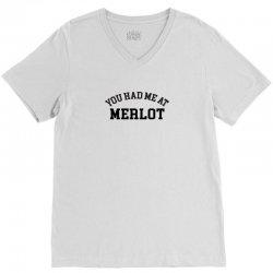 you had me at merlot V-Neck Tee | Artistshot