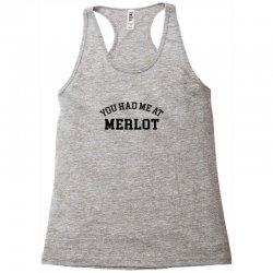you had me at merlot Racerback Tank | Artistshot