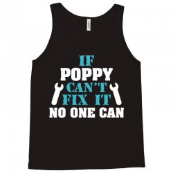 If Poppy Can't Fix It No One Can Tank Top   Artistshot