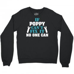 If Poppy Can't Fix It No One Can Crewneck Sweatshirt   Artistshot