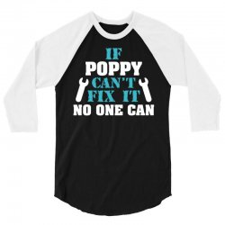 If Poppy Can't Fix It No One Can 3/4 Sleeve Shirt   Artistshot