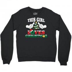 This Girl Loves Christmas Crewneck Sweatshirt   Artistshot