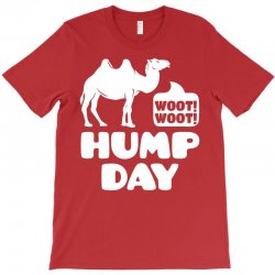 Woot Woot Hump Day T-Shirt | Artistshot