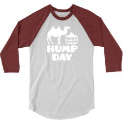 Woot Woot Hump Day 3/4 Sleeve Shirt | Artistshot