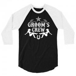 Old West Bachelor Party - Groom's Crew Version 3/4 Sleeve Shirt | Artistshot