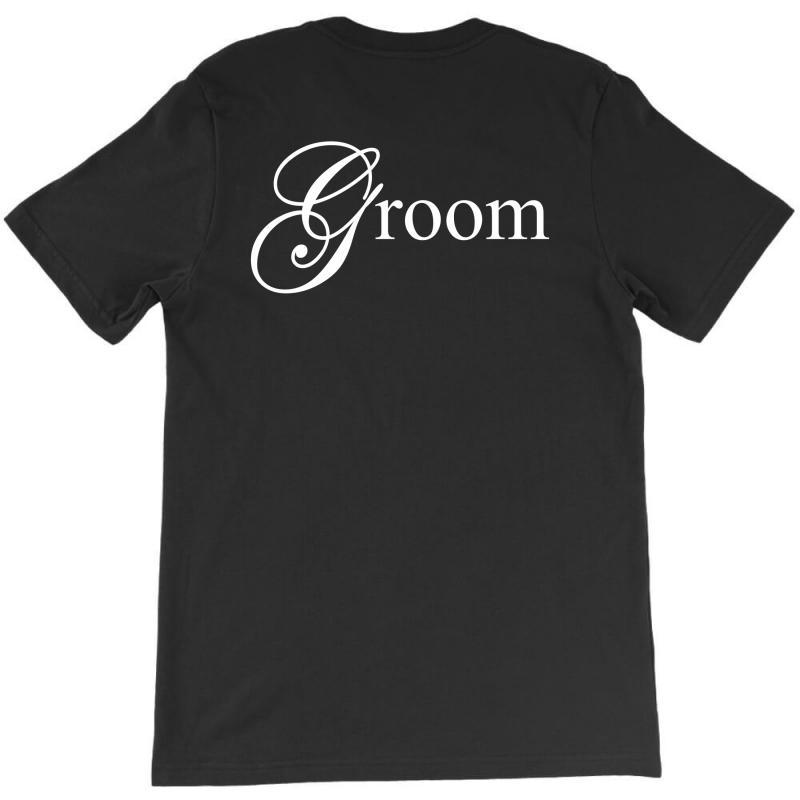 Groom T-shirt | Artistshot
