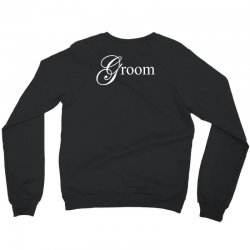 Groom Crewneck Sweatshirt | Artistshot