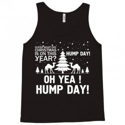 Guess What Day Christmas.... Tank Top   Artistshot