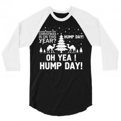 Guess What Day Christmas.... 3/4 Sleeve Shirt   Artistshot