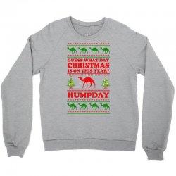 Guess What Day Christmas.... Crewneck Sweatshirt | Artistshot