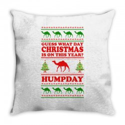 Guess What Day Christmas.... Throw Pillow Designed By Tshiart