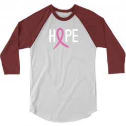 Hope. Breast Cancer Awareness 3/4 Sleeve Shirt | Artistshot