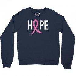 Hope. Breast Cancer Awareness Crewneck Sweatshirt | Artistshot