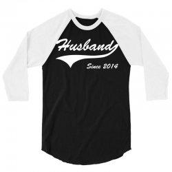 Husband Since 2014 3/4 Sleeve Shirt | Artistshot