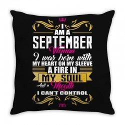 i am a September women Throw Pillow | Artistshot