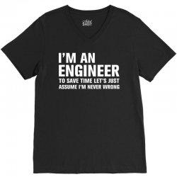 I Am An Engineer... V-Neck Tee   Artistshot