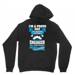 I'm a Proud Dad of a Freaking Awesome Engineer.... Unisex Hoodie | Artistshot