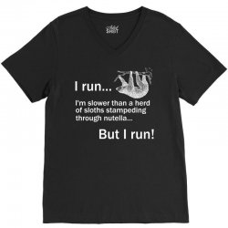 I RUN. I'm Slower Than A Herd Of Sloths Stampeding Through Nutella, Bu V-Neck Tee | Artistshot