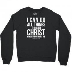 Do all things through Christ Crewneck Sweatshirt | Artistshot
