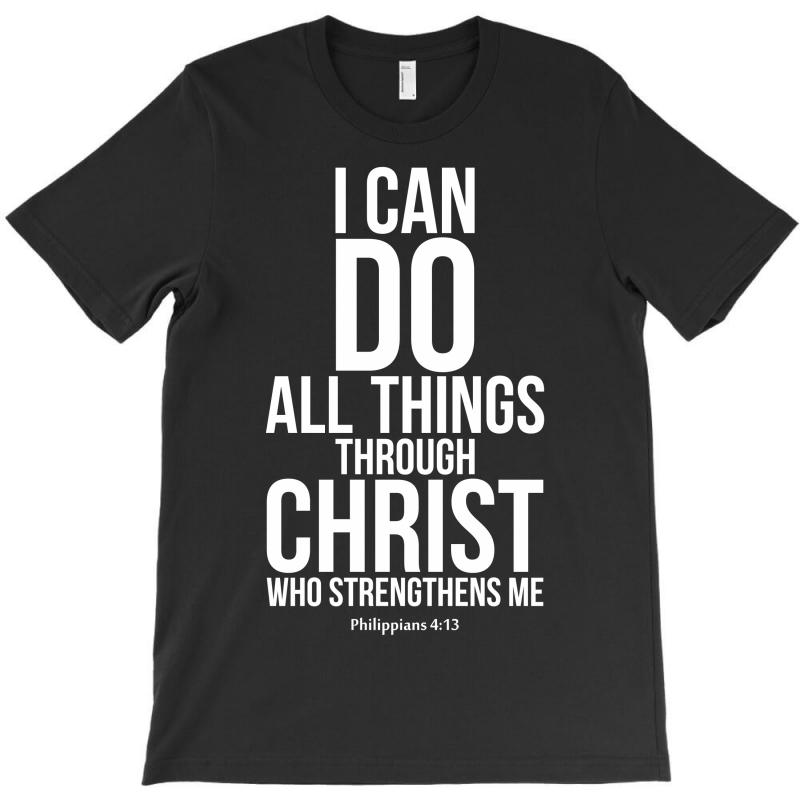 Do All Things Through Christ T-shirt | Artistshot