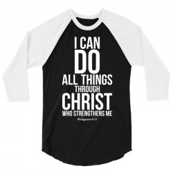 Do all things through Christ 3/4 Sleeve Shirt | Artistshot