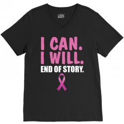 I can. I will. End of story V-Neck Tee | Artistshot