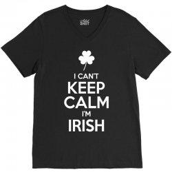 I Cant Keep Calm I Am Getting Irish V-Neck Tee | Artistshot