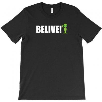 Belive Alien T-shirt Designed By Yoseptees
