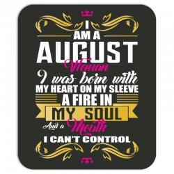 i am a august women Mousepad | Artistshot