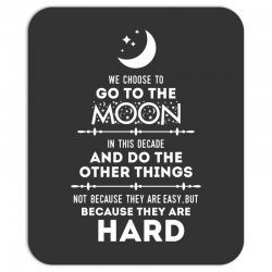 We Choose to Go to The Moon Mousepad | Artistshot