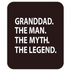granddad the man the myth the legend Mousepad | Artistshot