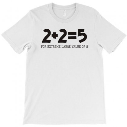 2+2=5 T-shirt Designed By Yoseptees