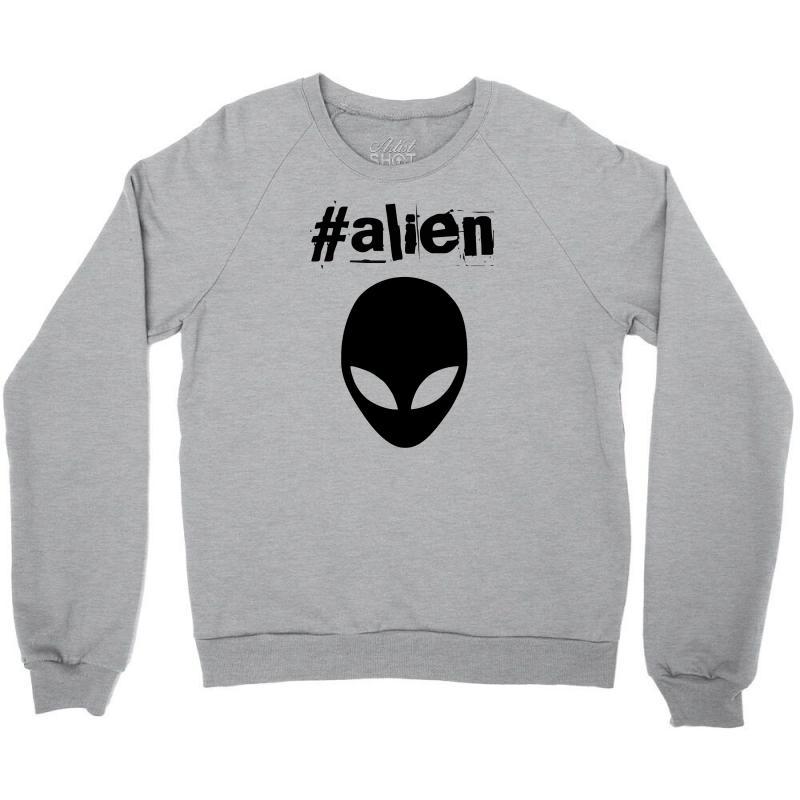 3e19d40efcb7 Custom Alien Funny Tshirt Crewneck Sweatshirt By Yoseptees - Artistshot