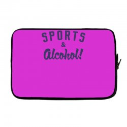 sports and alcohol! Laptop sleeve | Artistshot