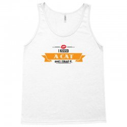 I Kissed A Cat And I Liked It Tank Top | Artistshot