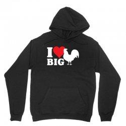 I Love Big Cock Unisex Hoodie | Artistshot