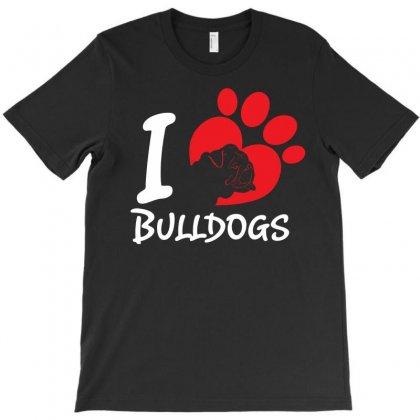 I Love Bulldogs T-shirt Designed By Tshiart