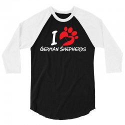 i love German Shepherds 3/4 Sleeve Shirt | Artistshot