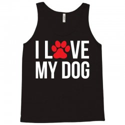 I Love My Dog Tank Top | Artistshot