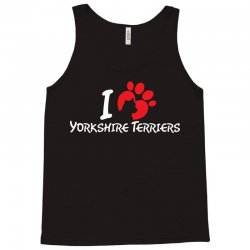 I Love Yorkshire Terriers Tank Top | Artistshot