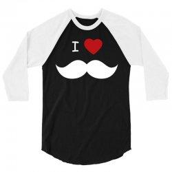 I Love Mustache 3/4 Sleeve Shirt | Artistshot