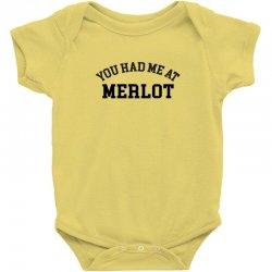 you had me at merlot Baby Bodysuit | Artistshot